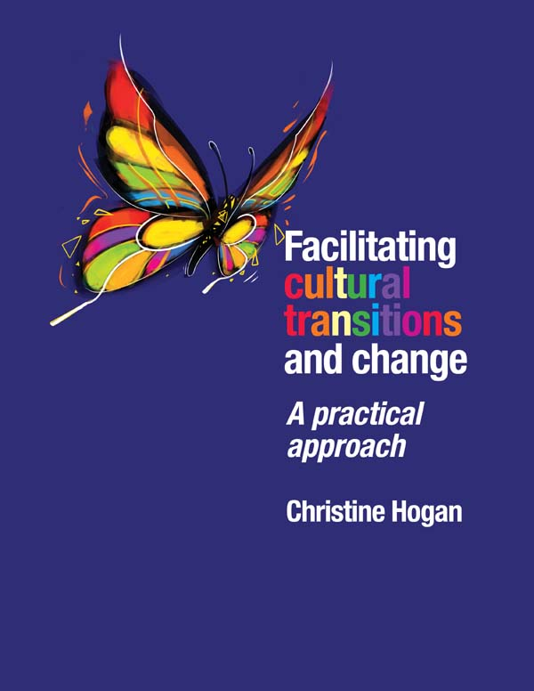 Facilitating Cultural Transitions and Change